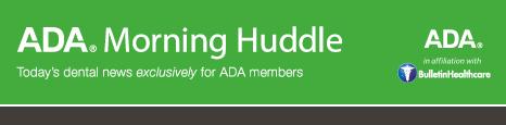 Please add MorningHuddle@ada.bulletinhealthcare.com to your address book